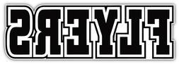 Philadelphia Flyers Slogan NHL Sport Car Bumper Sticker Deca